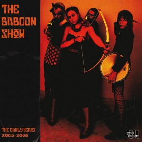 Baboon-Show-the-The-early-years-2005-2009-LP-MP3-colored-Vinyl
